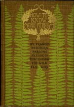 How to Know the Ferns.  Cover by Margaret Armstrong.